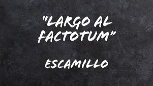 Largo-al-factotum