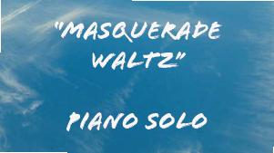 Masquerade waltz