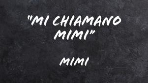 Mi-chiamano-Mimi