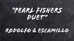 Pearl-Fishers-Duet